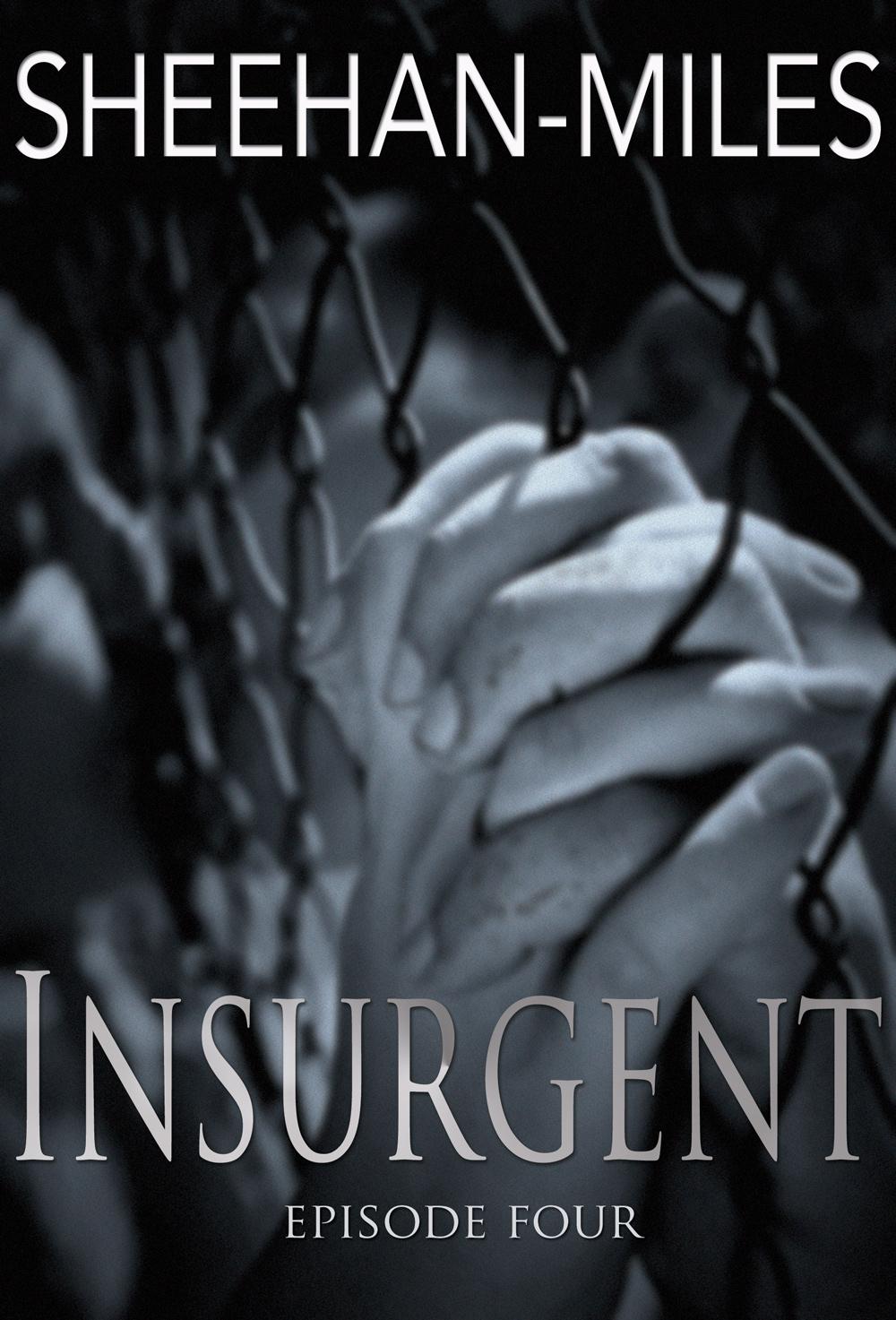 Insurgent (Episode 4) released