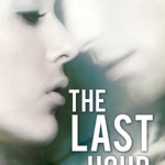 The Last Hour is now available
