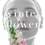 Winter Flower, Chapter 9-1.