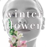 Release Day! Winter Flower is live